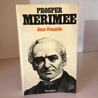 Prosper Mérimée (18903-1870) Il Sistema Nervoso Hautain Jean Freustié Ascia 1982