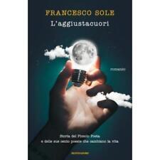 L'aggiustacuori Francesco sole - Mondadori