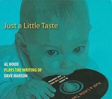 Audio CD Just a Little Taste - Al Hood Plays The Writing of Dave Hanson  -