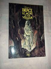 """""""LA MORT ET SON VEILLEUR"""" AMBROSE BIERCE (1987) EDIT. NEO -No 197"""