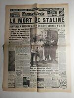 N376 La Une Du Journal France-soir 7 mars 1953 la mort de Staline