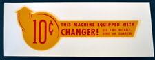 Original 1950s Coca-Cola Coke Vending Coin-OP Machine 10 Cent Changer DECAL -NOS