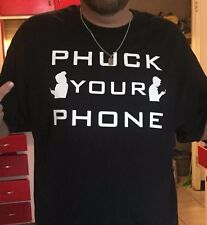 Phuck Your Phone Iphone, Android Funny Cotton Unisex T-Shirt , hip hop , SWAG