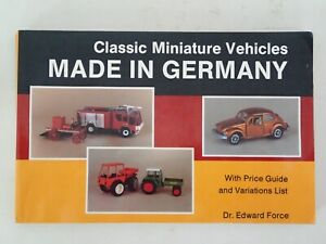 Classic Miniature Vehicles MADE IN GERMANY by Dr. Edward Force, 1990, Car model