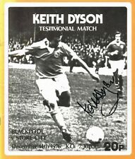 More details for signed keith dyson blackpool v stoke city testimonial autograph programme