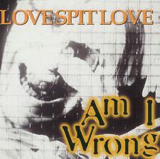 LOVE SPIT LOVE  Am I Wrong   CD Single  1994  Imago  Richard Butler Tim