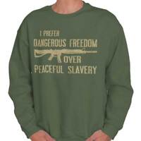 Dangerous Freedom Over Peaceful Slavery Arms Adult Long Sleeve Crew Sweatshirt