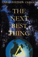 The Next Best Thing by Carlo Ciliberti (2001, Paperback)