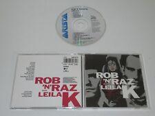 ROB'N'RAZ FEATURING LEILA K./ROB'N'RAZ FEATURING LEILA K.(ARISTA 260 672) CD