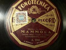"""78 giri """"L. ORLANDI TENORE """" PICCOLA - MAMMOLA"""" FONOTECNICA ELETTRO R. A 2700 VG"""