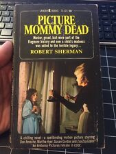 Picture Mommy Dead By Robert Sherman Zsa Zsa Gabor Movie Tie In Paperback