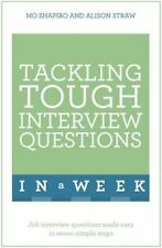 Tackling Tough Interview Questions in a Week: Job Interview Questions Made...