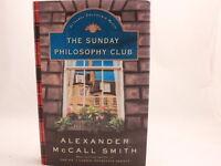 NEW! The Sunday Philosophy Club by Alexander McCall Smith 2004 HC/DJ 1st US