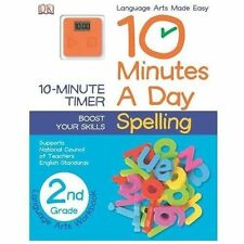 10 Minutes a Day: Spelling Grade 2 : Spelling Grade 2 by DK Publishing (2013,...