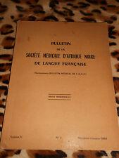 Bulletin de la société médicale d'Afrique Noire de langue française - n° 2 1960