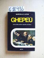 M. LUCINI - GHEPEU - EDITRICE BIETTI - 1974
