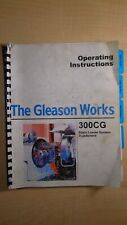 The Gleason Works 300cg Blade Loader System Operating Instructions 8e B3