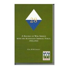 28 A RECORD OF THE 28TH BATTALION AIF GALLIPOLI BOOK Infantry Bn Anzac Unit