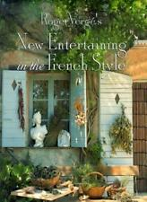 Roger Verge's New Entertaining in French Style By Roger Verge, P. Hussenot