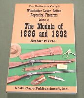 """WINCHESTER LEVER ACTION VOL. 2"" 1886 & 1892 RIFLE CARBINE GUN REFERENCE BOOK"