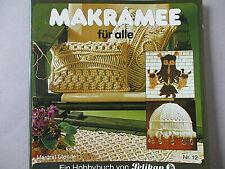 Makramee für alle, Margret Glende,. (Ein Hobbybuch von Pelikan) Zustand gut