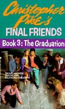 Graduation (Final Friends, No. 3) by Christopher Pike