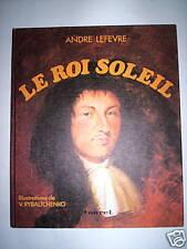 LE ROI SOLEIL LEFEVRE RYBALTCHENKO TOURET 1976