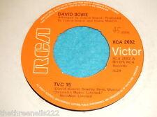 "VINYL 7"" SINGLE - DAVID  BOWIE - TVC 15 - RCA 2682"