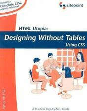 HTML Utopia : Designing Without Tables Using CSS by Kevin Yank and Dan Shafer...