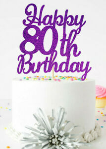 Happy 80th Birthday Glitter Cake Topper Celerbration Special Occasion Party