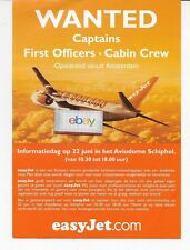 EASYJET AVIODOME SCHIPOL WANTED CAPTAINS-F/O'S-CABIN CREW HOLLAND AD/MAILER