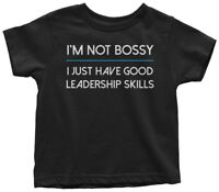 Not Bossy Good Leadership Skills Toddler T-Shirt Funny Gift