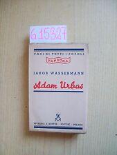 J. WASSERMANN - ADAM URBAS - SPERLING & KUPFER EDITORI - 1935