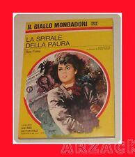 Gialli Mondadori 1232 LA SPIRALE DELLA PAURA Foley 1972