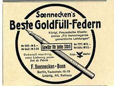 Soennecken`s Beste Goldfüll- Federn F. Soennecken Bonn Historische Annonce 1908