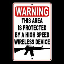 Warning This Area Is Protected By A Wireless Device Sign security gun SSG021