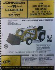 Johnson 10 TC Loader for IH Cadet Garden Tractor Owner,Assembly & Parts Manual