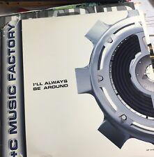 "C + C Music Factory–I'll Always Be Around Remixed Promo 12"" Vinyl"