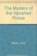 The Mystery of the Vanished Prince,Enid Blyton- 9780416170320