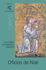 Oficios de Noé by Guillermo Bustamante Zamudio (2005, Paperback)