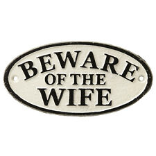 """Retro Funny Black & White """"Beware of the Wife"""" Cast Iron Hanging Sign 18x9cm"""