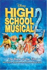 "Disney ""High School Musical"" 2 (Disney Book of the Film),N B Grace"
