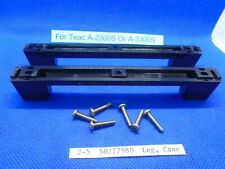 For Teac A-2300S/SX Or A-3300S/SX Leg Case QTY# 2 With Mount Screws Used