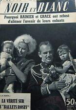 MONACO GRACE KELLY et PRINCE RAINIER en COUVERTURE de NOIR et BLANC DE 1959
