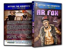 Hitting the Highspots - AR Fox DVD-R, Rob Naylor CZW WW4A PWG Lucha Underground