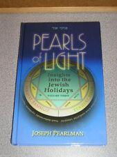 Pearls Of Light INSIGHTS INTO THE JEWISH HOLIDAYS Vol.3 by Rabbi Joseph Pearlman