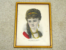 "ORIGINAL CURRIER & IVES COLOR LITHO PRINT - ""STAR OF BEAUTY"" - VICTORIAN LADY"