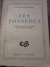 Dostoïevski: les possédés/ Editions la Boétie