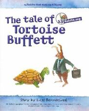 13 Habits.com The tale of Tortoise Buffett and Trader Hare: Inspired by Warren B
