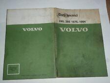 VOLVO 240 - 260 1975/1984  - DATI TECNICI X USO D'OFFICINA OTTIME CONDIZIONI